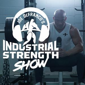 Joe DeFranco's Industrial Strength Show