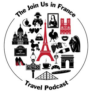 Best Places & Travel Podcasts (2019): Join Us in France Travel Podcast