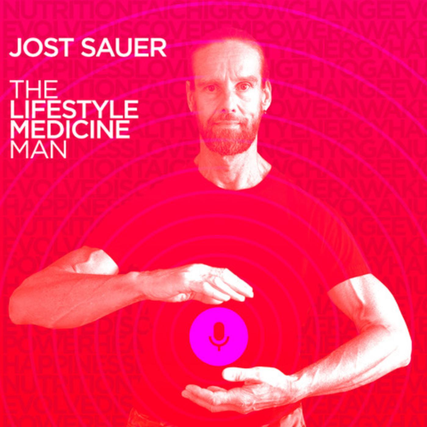 JOST SAUER: The Lifestyle Medicine Man (podcast) - RYSK