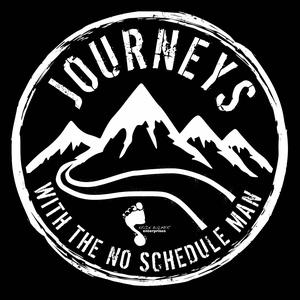 Journeys with the No Schedule Man