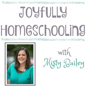Best How To Podcasts (2019): Joyfully Homeschooling