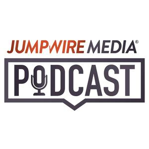 Jumpwire Media Podcast