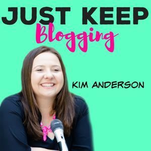 Best Management & Marketing Podcasts (2019): Just Keep Blogging Podcast