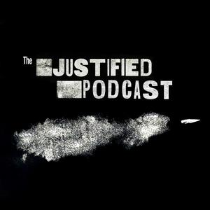 Justified Podcast