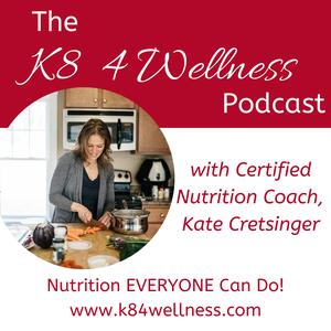 K8 4 Wellness Podcast