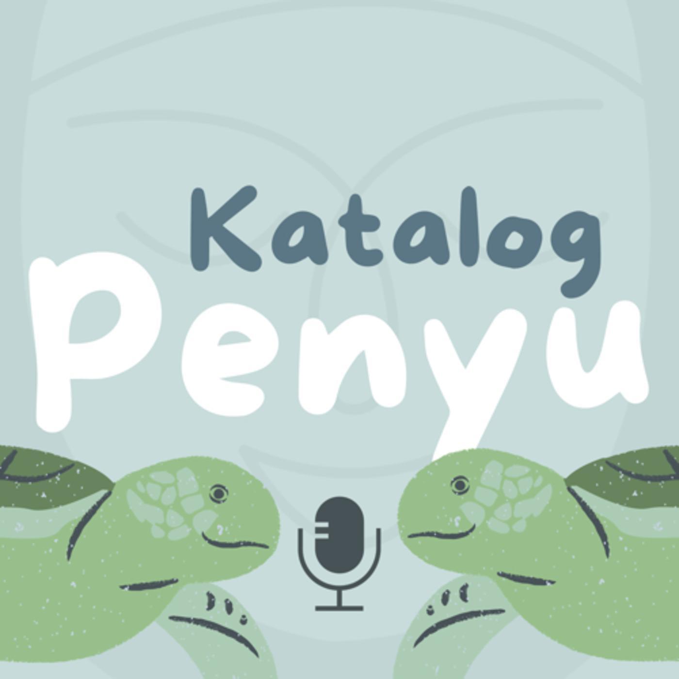 Katalog Penyu (podcast) - Suryani Thamrin | Listen Notes