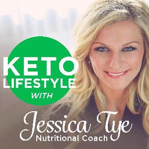 Keto Lifestyle with Jessica Tye, Nutritional Coach