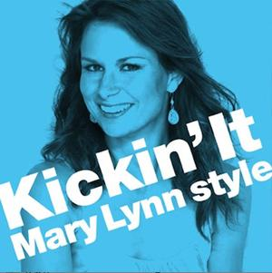 Kickin' It Mary Lynn Style