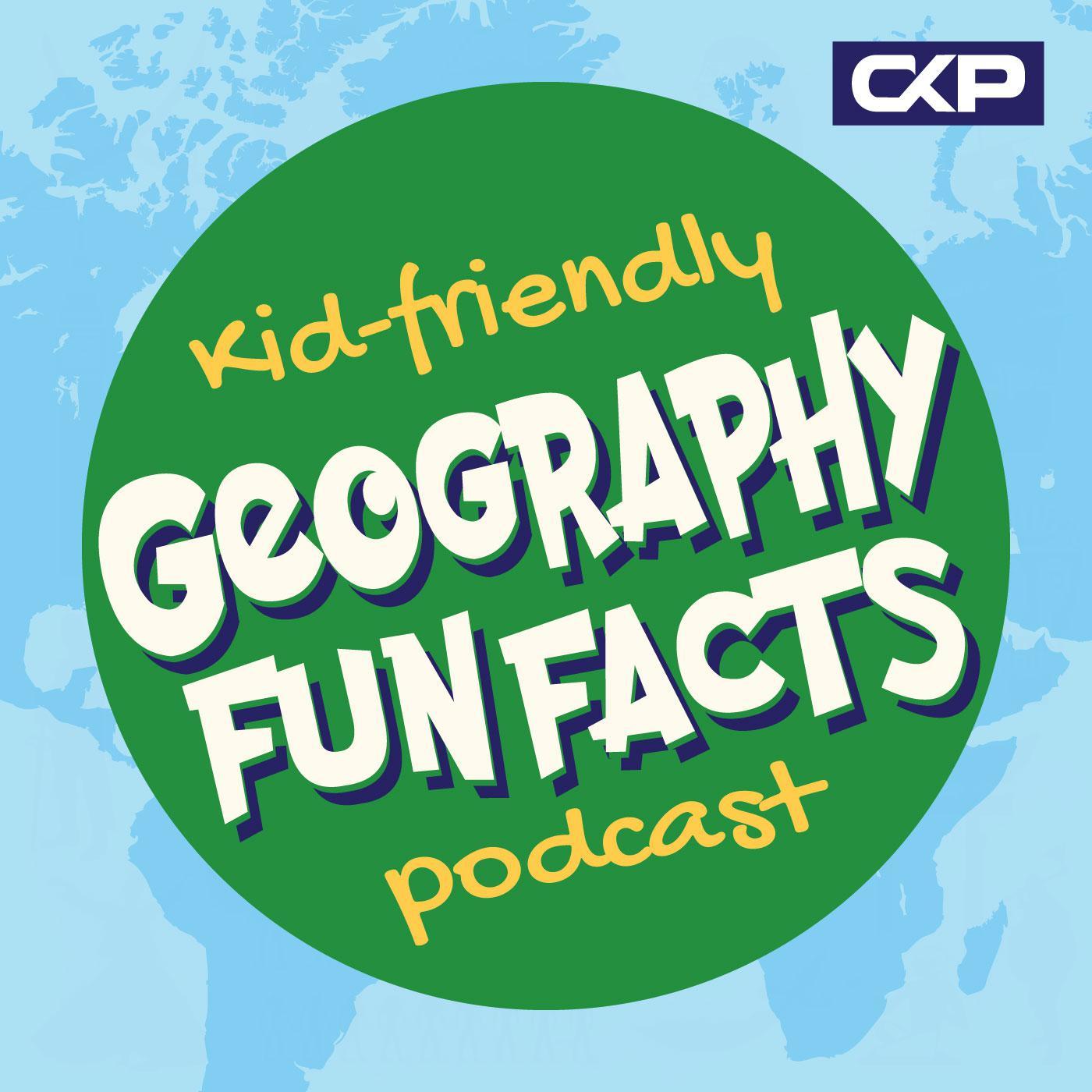 Kid Friendly Geography Fun Facts Podcast - Chris Krimitsos | Listen