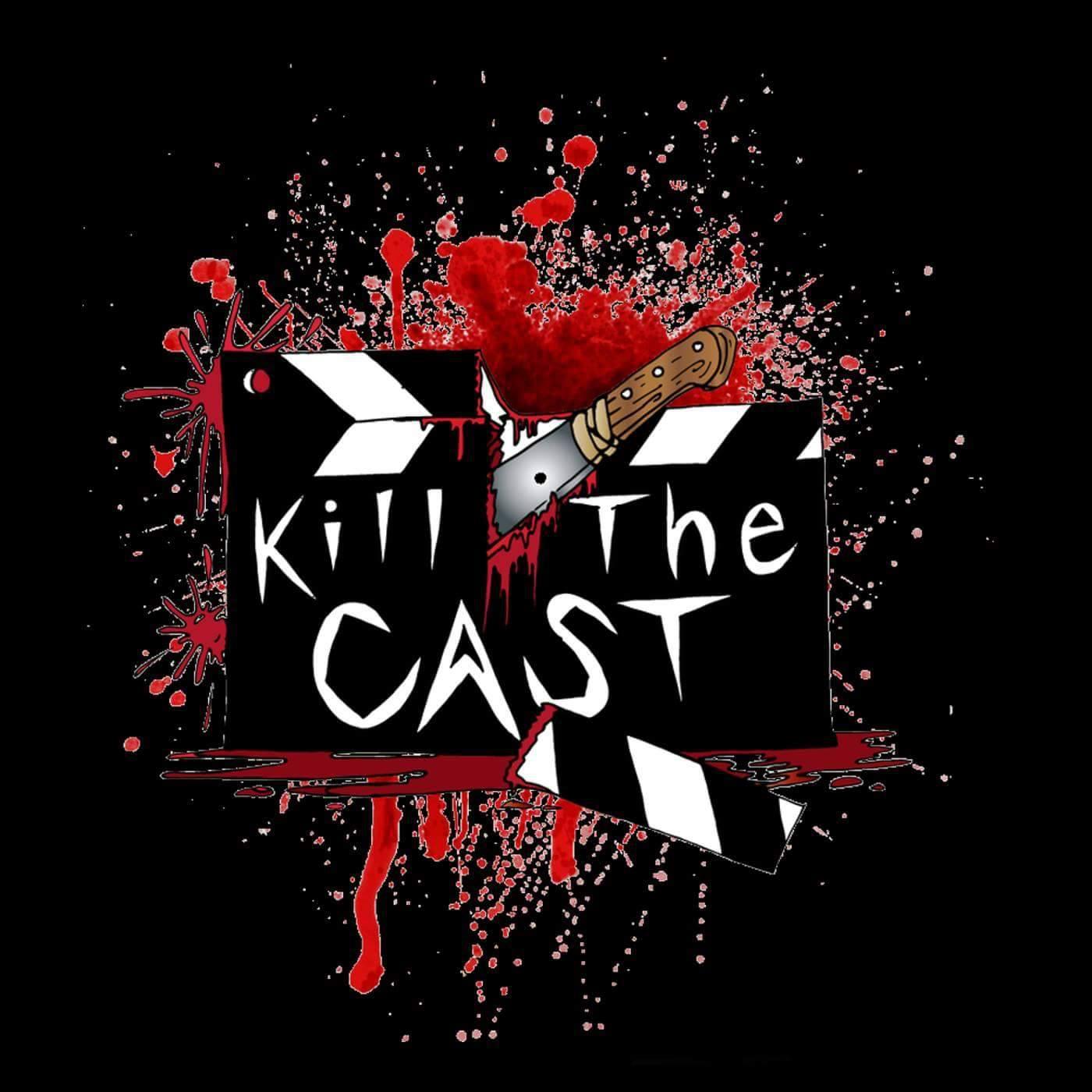 Kill The Cast – Horrorphilia (podcast) - Horrorphilia