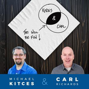 Best Management Podcasts (2019): Kitces and Carl - Real Talk for Real Financial Advisors
