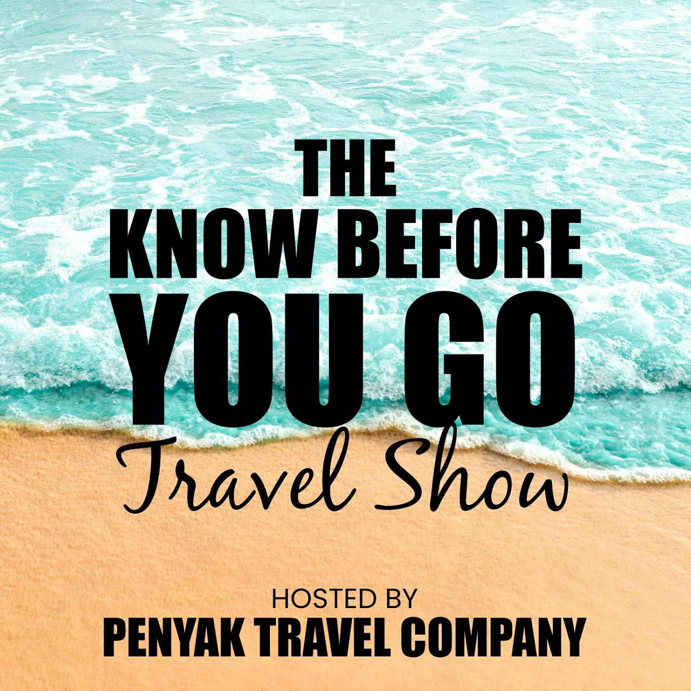Know Go Company Before You Travel ShowpodcastPenyak kTXZOiuP