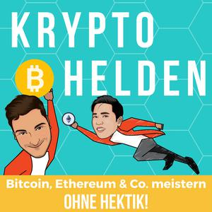 Best Crypto & Blockchain Podcasts (2019): Kryptohelden - Bitcoin, Ethereum & Co meistern - ohne Hektik!