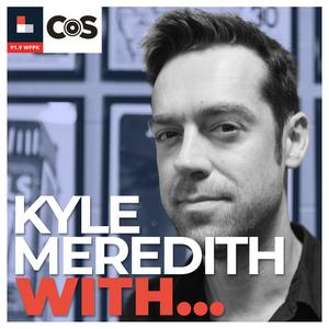 Best Music Podcasts (2019): Kyle Meredith With...
