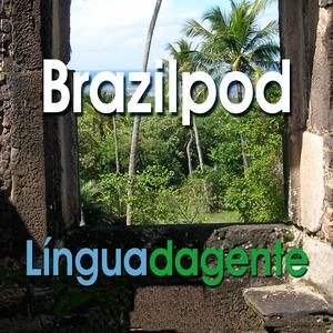 Best Language Learning Podcasts (2019): Língua da Gente - Portuguese Podcast: Dialogs