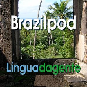 Best Language Learning Podcasts (2019): Língua da Gente - Portuguese Podcast: Dialogs