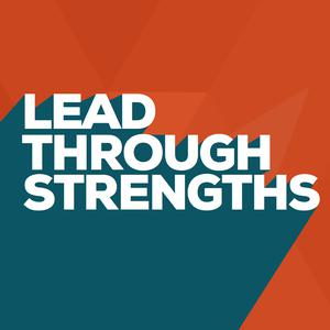 Best Careers Podcasts (2019): Lead Through Strengths