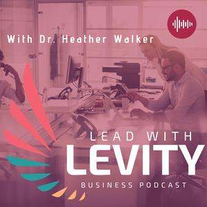 Best Management Podcasts (2019): Lead with Levity
