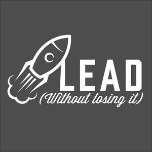 Best Management Podcasts (2019): Lead Without Losing It