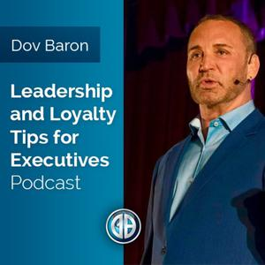 Leadership and Loyalty™                  for Fortune 500 Execs