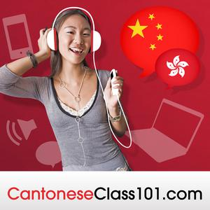 Best Language Courses Podcasts (2019): Learn Cantonese | CantoneseClass101.com