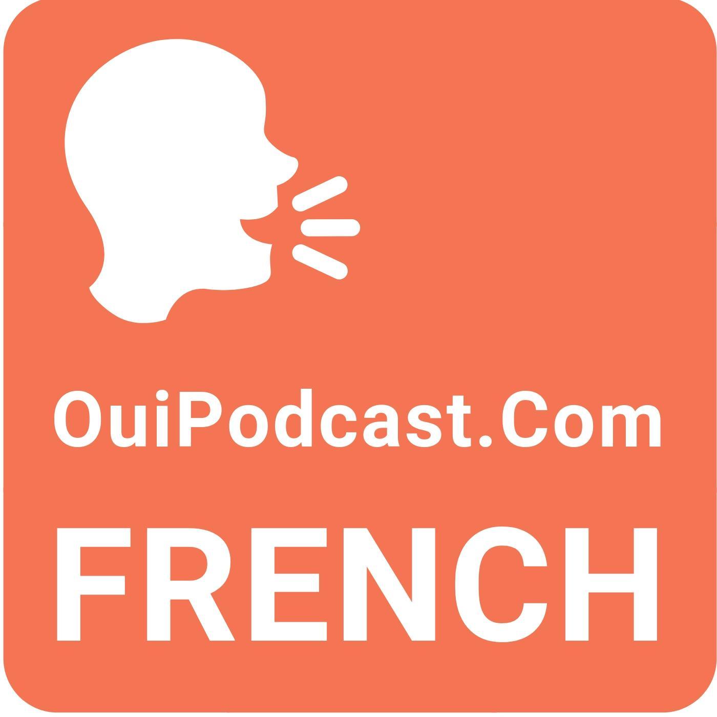 Learn French Conversation (พอดแคสต์) - Oui Podcast | Listen