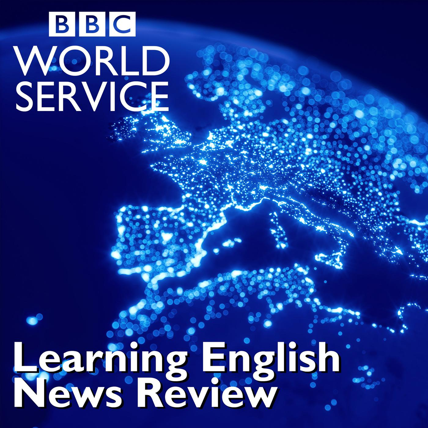 The News Review >> Learning English News Review Podcast Bbc Radio Listen