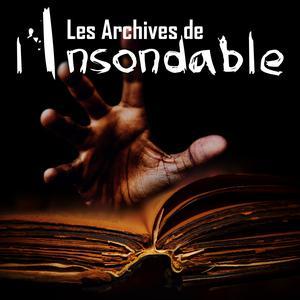 Les Archives de l'Insondable