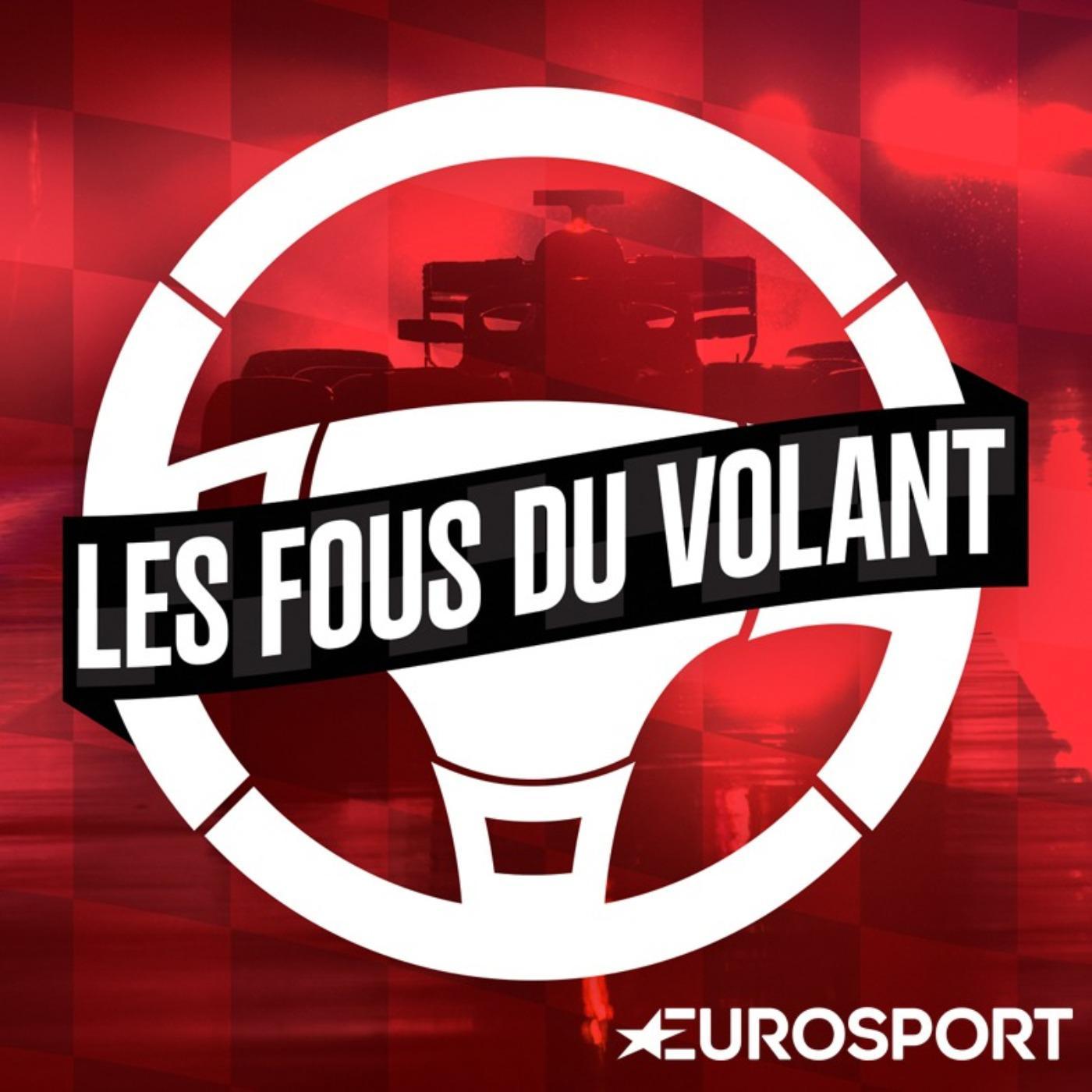 Les fous du volant (podcast)   Eurosport | Listen Notes