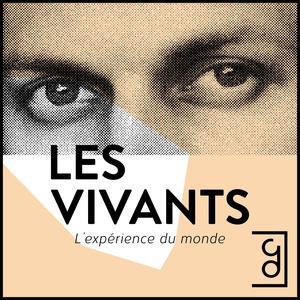 Best Documentary Podcasts (2019): Les Vivants
