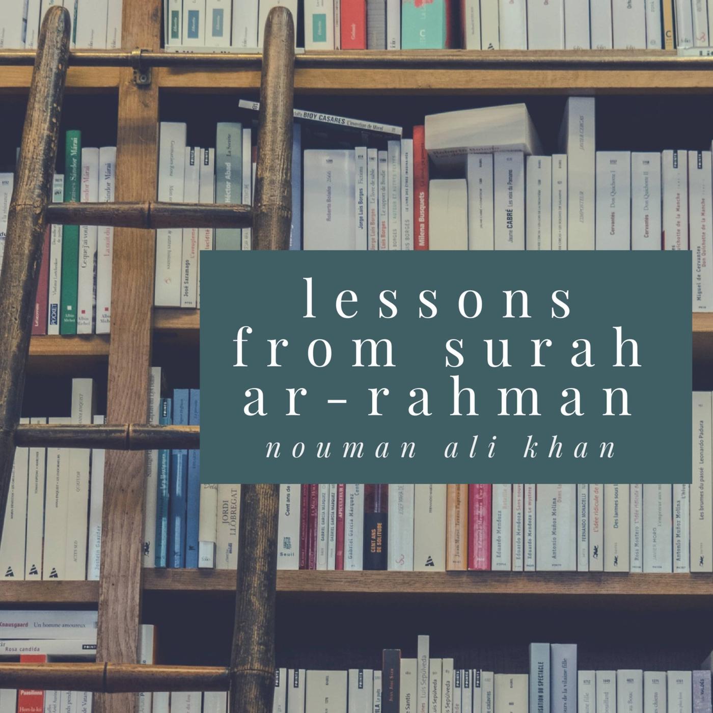 Lessons From Surah Ar-Rahman (podcast) - TVSunnah Podcast
