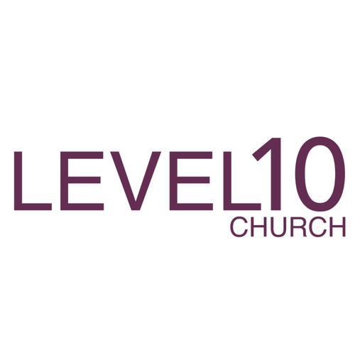 Level 10 Church Sermons (podcast) - Level10 Church