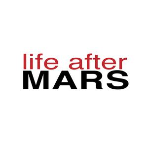 Life After Mars
