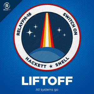 Best Technology Podcasts (2019): Liftoff