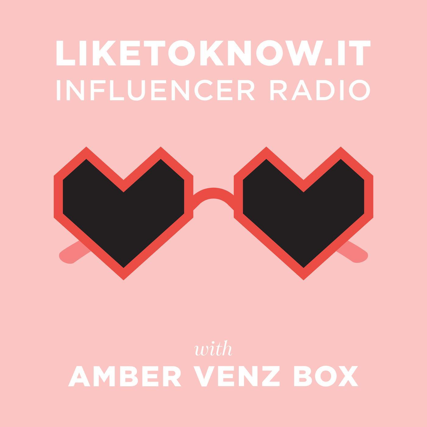 LIKEtoKNOW it Influencer Radio (podcast) - Amber Venz Box