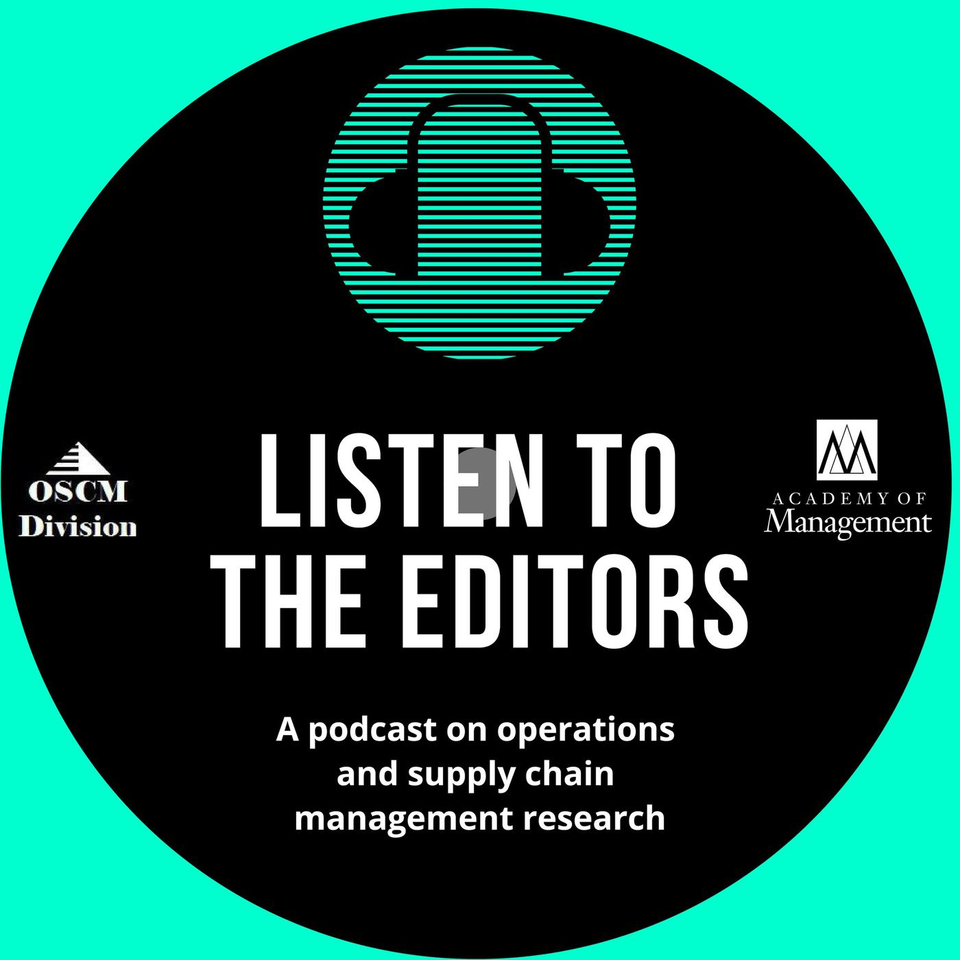 Listen to the Editors (podcast) - OSCM Division | Listen Notes