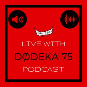 LIVE with Dodeka 75