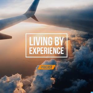 Living by Experience