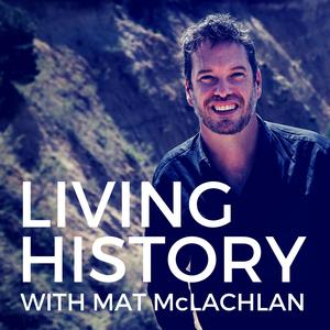 Living History with Mat McLachlan