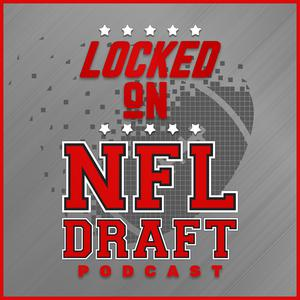 Best NFL Podcasts (2019): Locked On NFL Draft - Daily Podcast On The NFL Draft And College Football