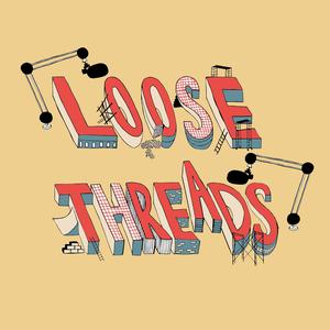 Loose Threads — Inside the new consumer economy