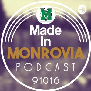 Best Local Podcasts (2019): Made In Monrovia