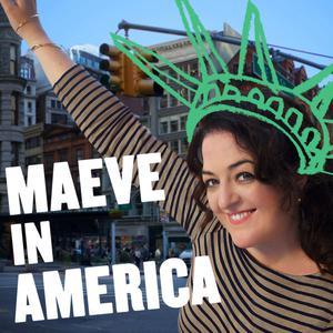 Maeve in America: Immigration IRL