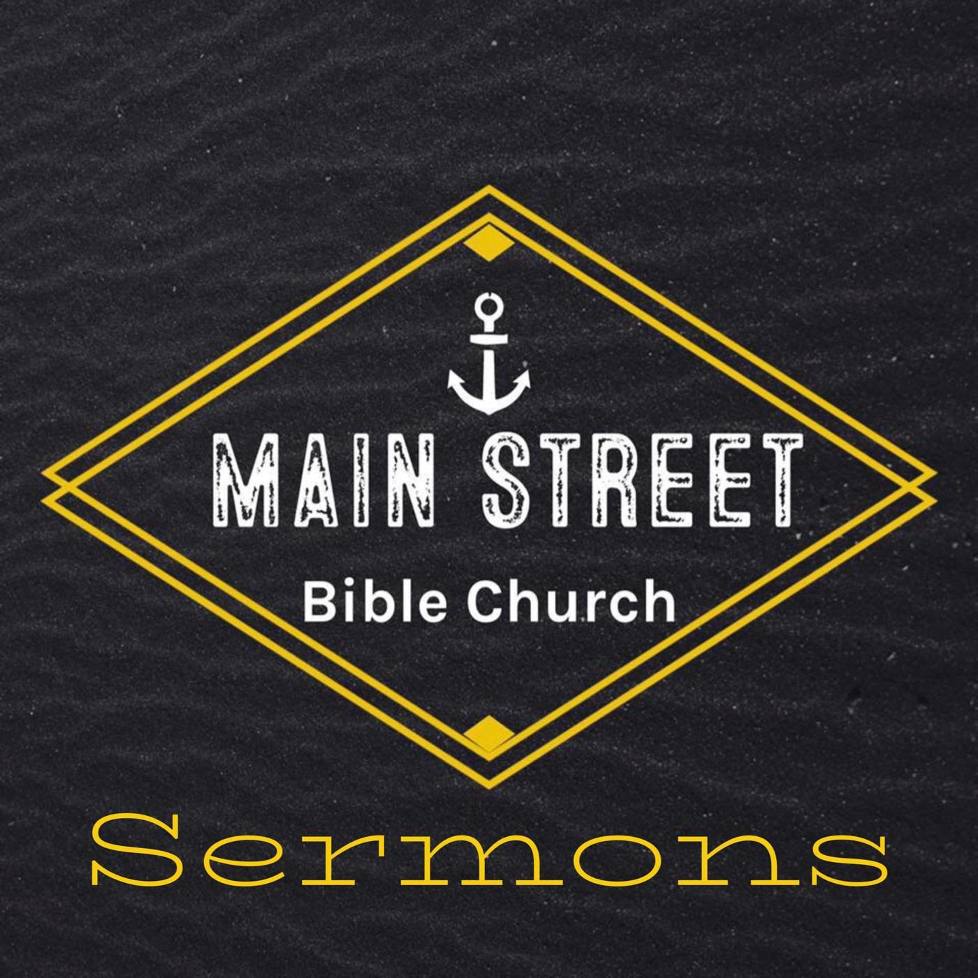 Main Street Bible Church Sermons Podcast Aletheia