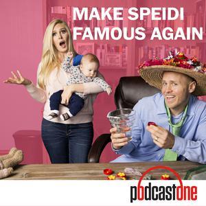 Make Speidi Famous Again