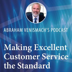 Making Excellent Customer the Standard