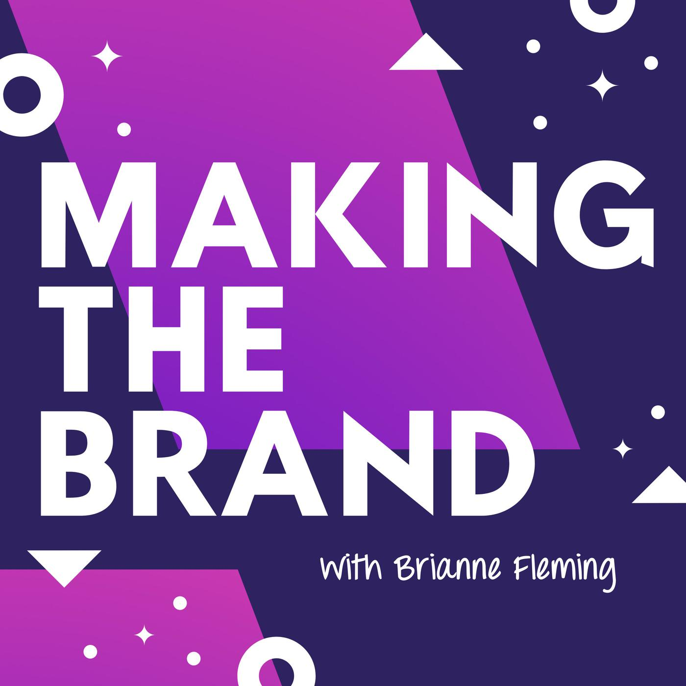 Best Making The Brand Marketing With A Pop Culture Twist Podcast Episodes Repod