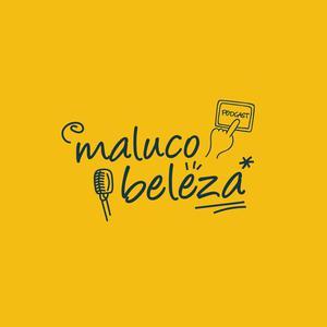 Top 10 podcasts: Maluco Beleza