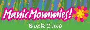 Manic Mommies Book Club