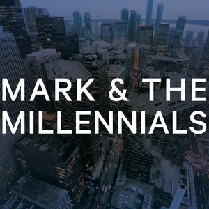 Best Government & Organizations Podcasts (2019): Mark and the Millennials